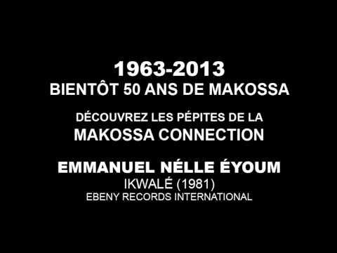 Emmanuel Nelle Eyoum – Ikwale (Audio)