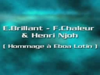 Ekambi Brillant – Frank Chaleur – Henry Njoh – HOMMAGE EBOA LOTIN
