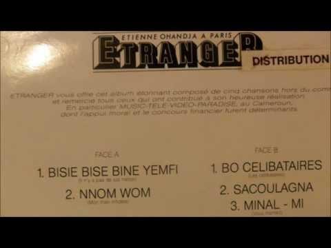 Etienne Ohandja – Etranger – bisie bisie bine yemfi