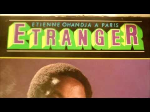 Etienne Ohandja – Etranger – bo celibataires
