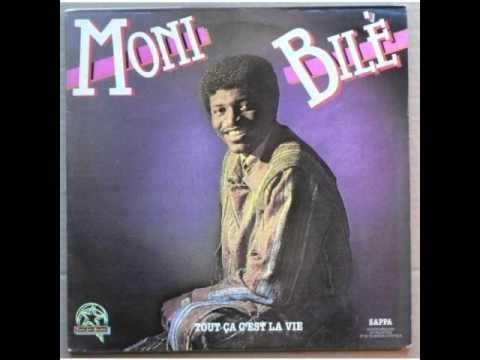 Moni Bile – Tout Ca C'est La Vie
