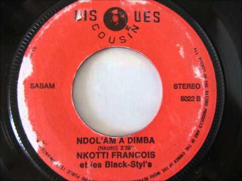Nkotti Francois et les Black Styl's – ndolam a dimba nuwe